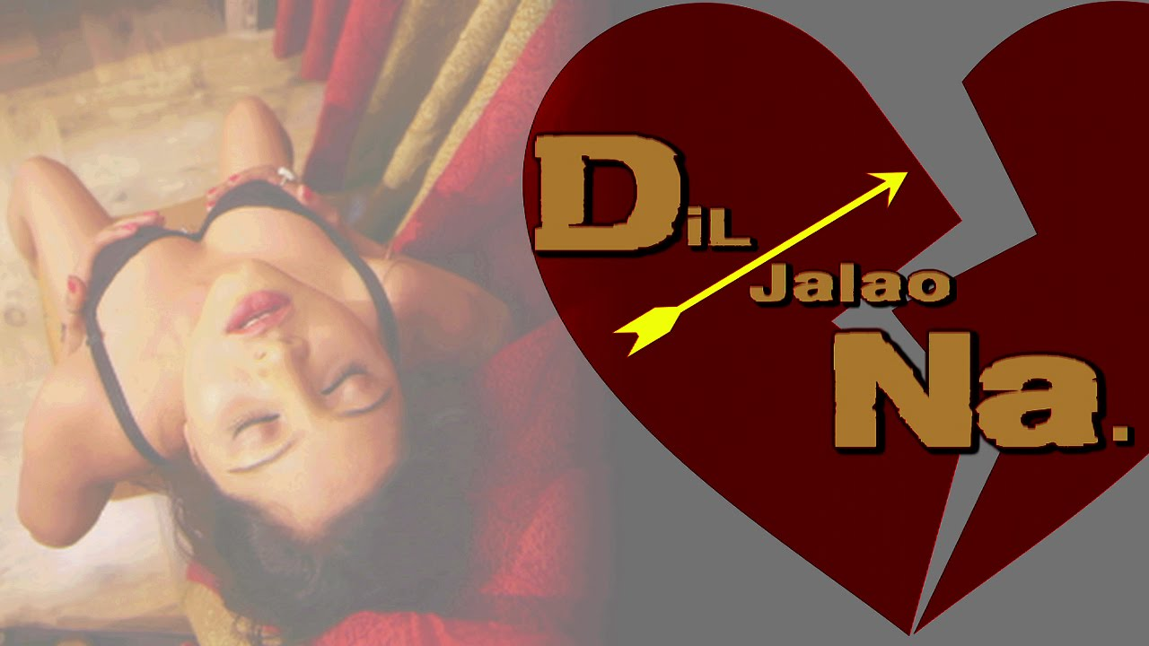 Dil Jalao Na | Hindi Movie | Releasing on : 2016 | Filmi